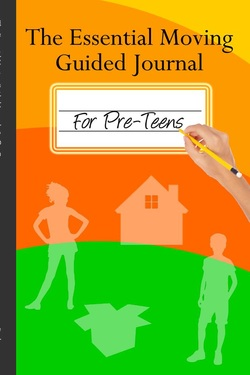 The Essential Moving Guided Journal For Pre-Teens